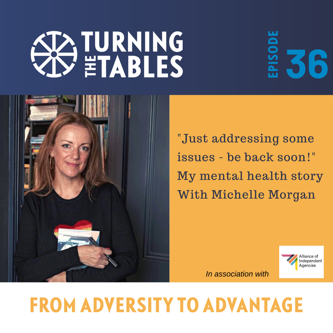 """EP 36 """"Just taking some time out the business - be back soon"""". My mental health story with Michelle Morgan"""