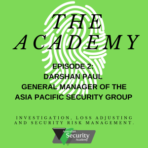 Ep 2- Darshan Paul- General Manager of the Asia Pacific Security Group Pty Ltd