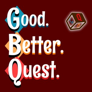 Good. Better. Quest. Season 2, Episode 13 - U'eynu under Attack!(Bachelors in Dungeoneering Campaign)