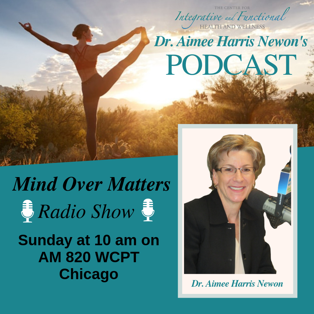 Mind Over Matter w Dr Amiee-Harris Newon/ Dr. Carla Russo Change your mind, Change your Life""