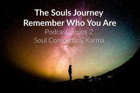 Souls Journey Podcast Series 2 Episode 1 Excerpt - Soul Contracts are Old-School