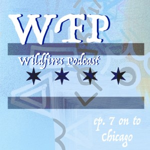 Ep. 7. On to Chicago