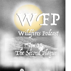 Ep. 15 The Second Plague