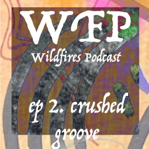 Ep. 2 Crushed Groove