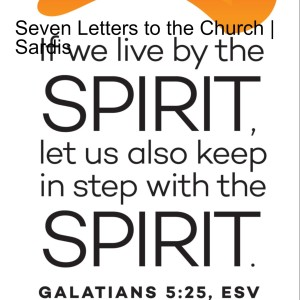 Seven Letters to the Church   Sardis