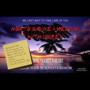 How to Survive a Wedding With Your Ex by New Generation Theatrical