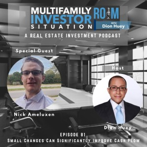 Nick Ameluxen: Small Changes Can Significantly Improve Cash Flow