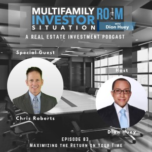Chris Roberts: Maximizing the Return on Your Time