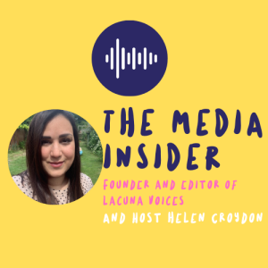 The Media Insider: Episode 14 - Founder and editor of Lucana Voices on getting real-life stories into the media, and why editors should always reply to pitches