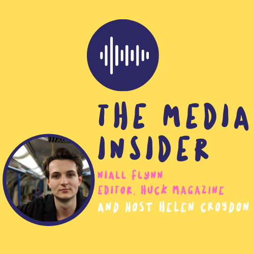 The Media Insider - Editor of Huck Magazine, Niall Flynn discusses how to pitch a story to the editorial team
