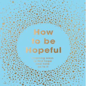 How To Be Hopeful Episode 17