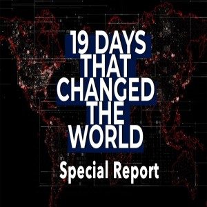 19 Days That Changed The World