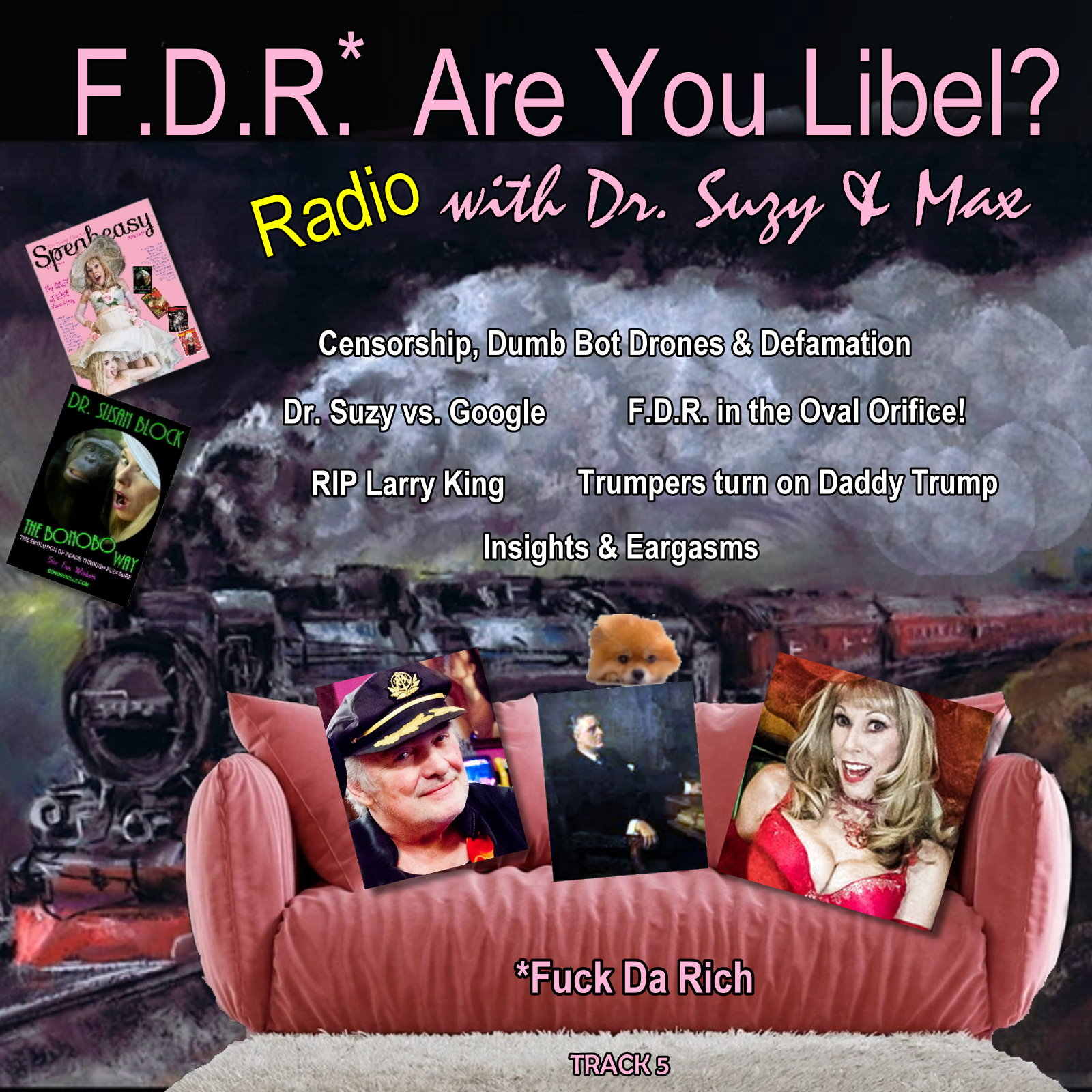 F.D.R. (F*ck Da Rich): Are You Libel? Have You Been Dumb-Bot-Droned?
