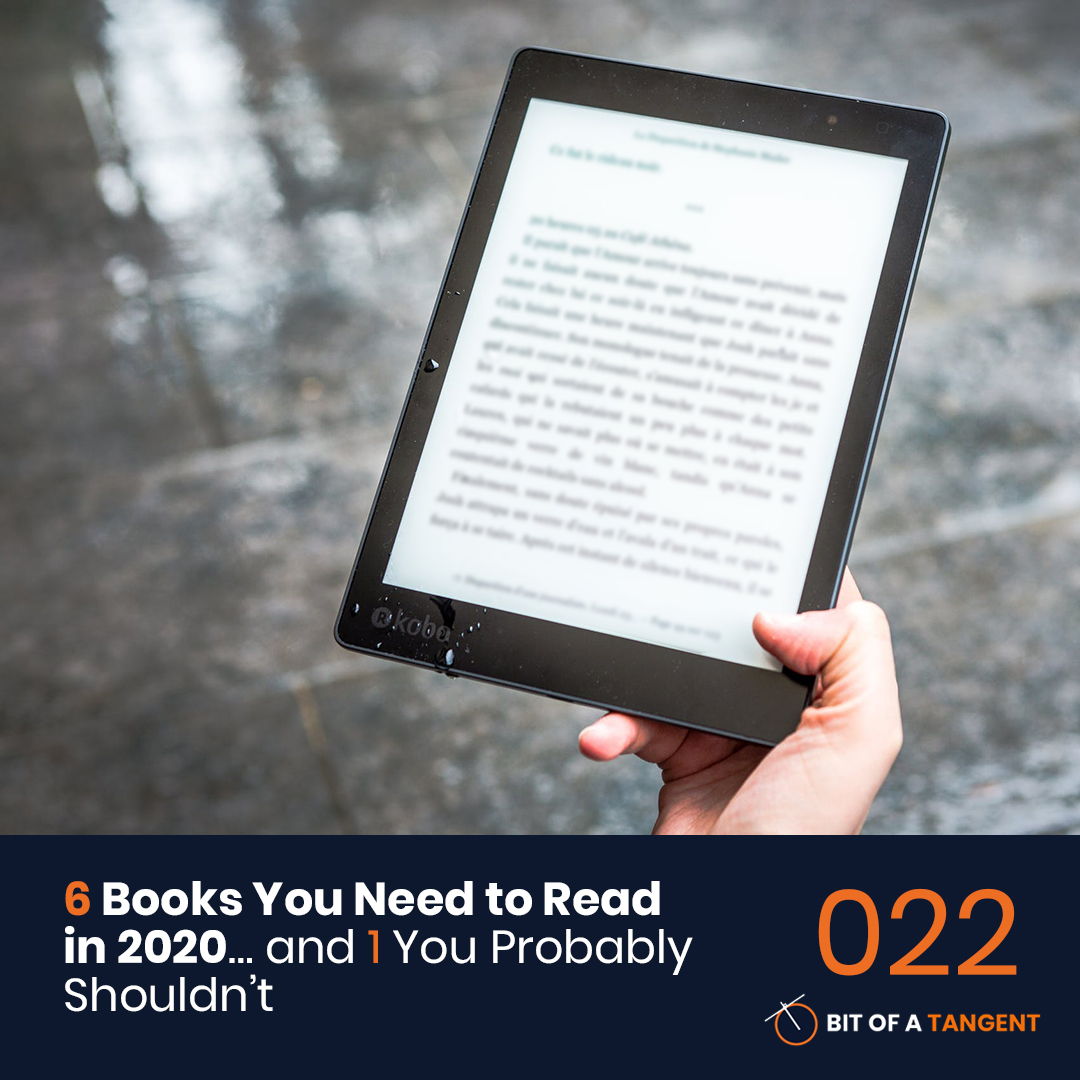 022 | 6 Books You Need to Read in 2020… and 1 You Probably Shouldn't
