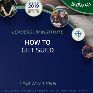 Leadership—How to Get Sued