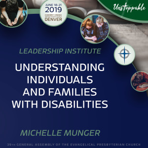 Congregational Ministry—Understanding Individuals and Families with Disabilities