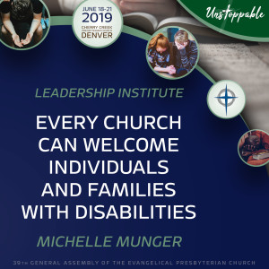 Congregational Ministry—Every Church can Welcome Individuals and Families with Disabilities