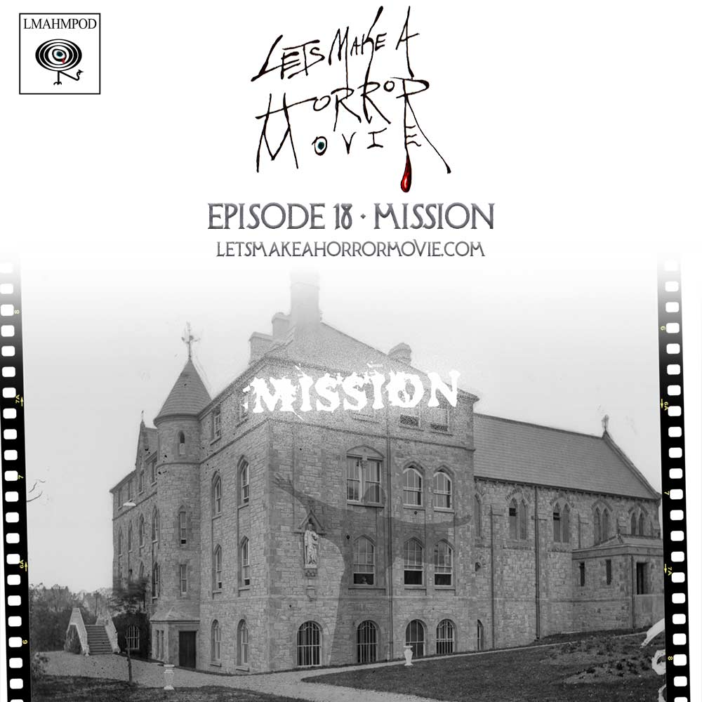 Episode 18: Mission