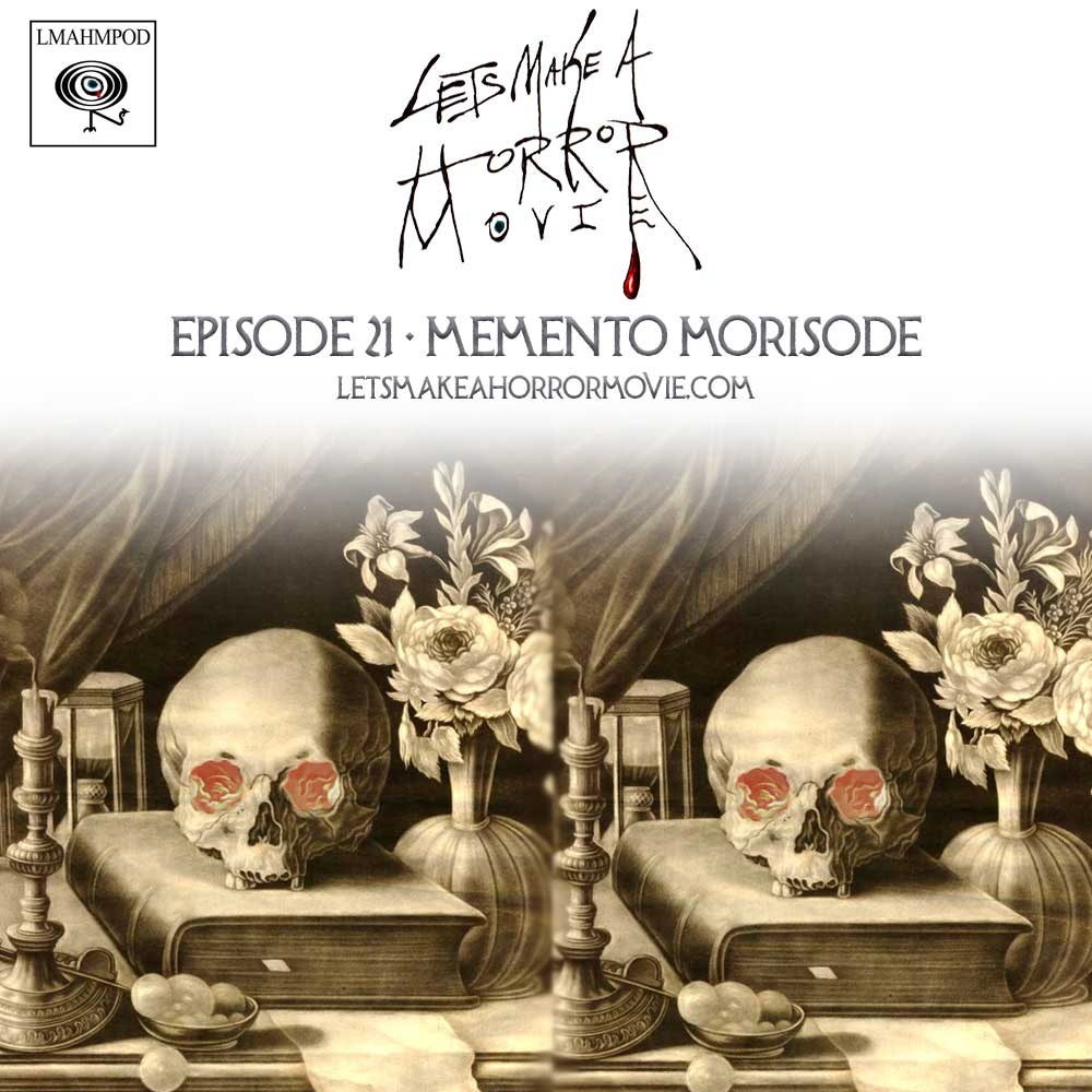 Memento Morisode #1 : Behind the Curtain