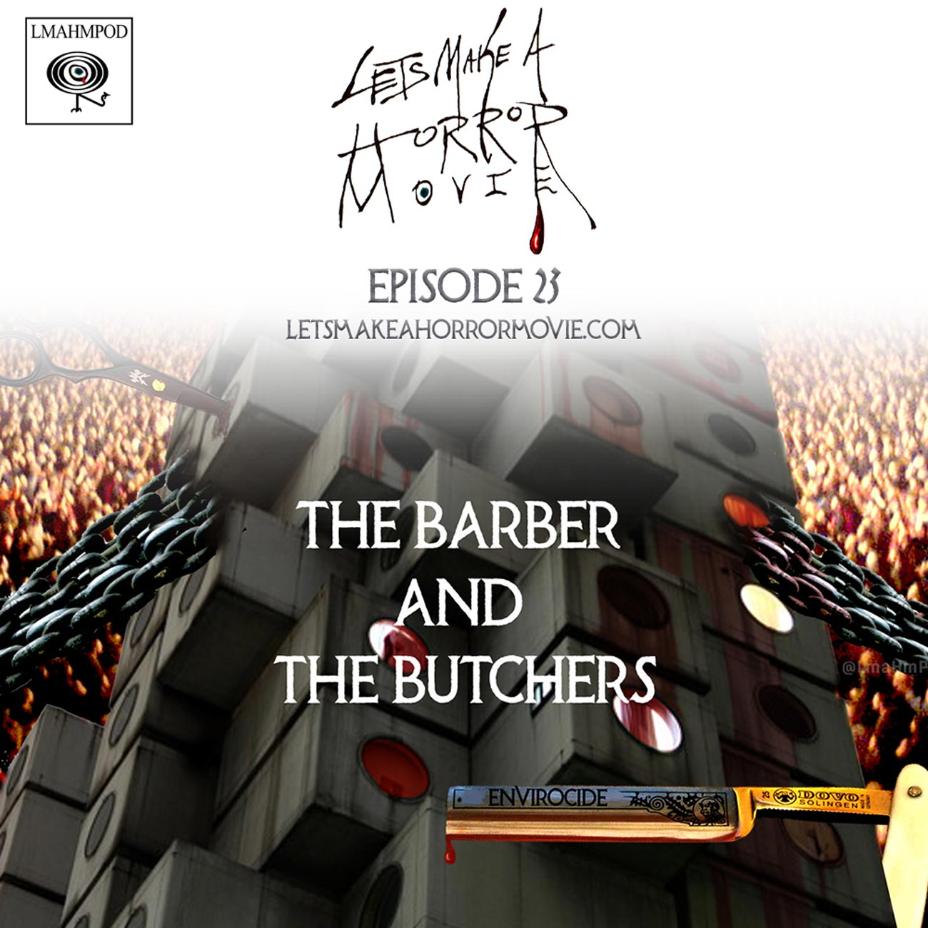 Episode 23: The Barber and The Butchers