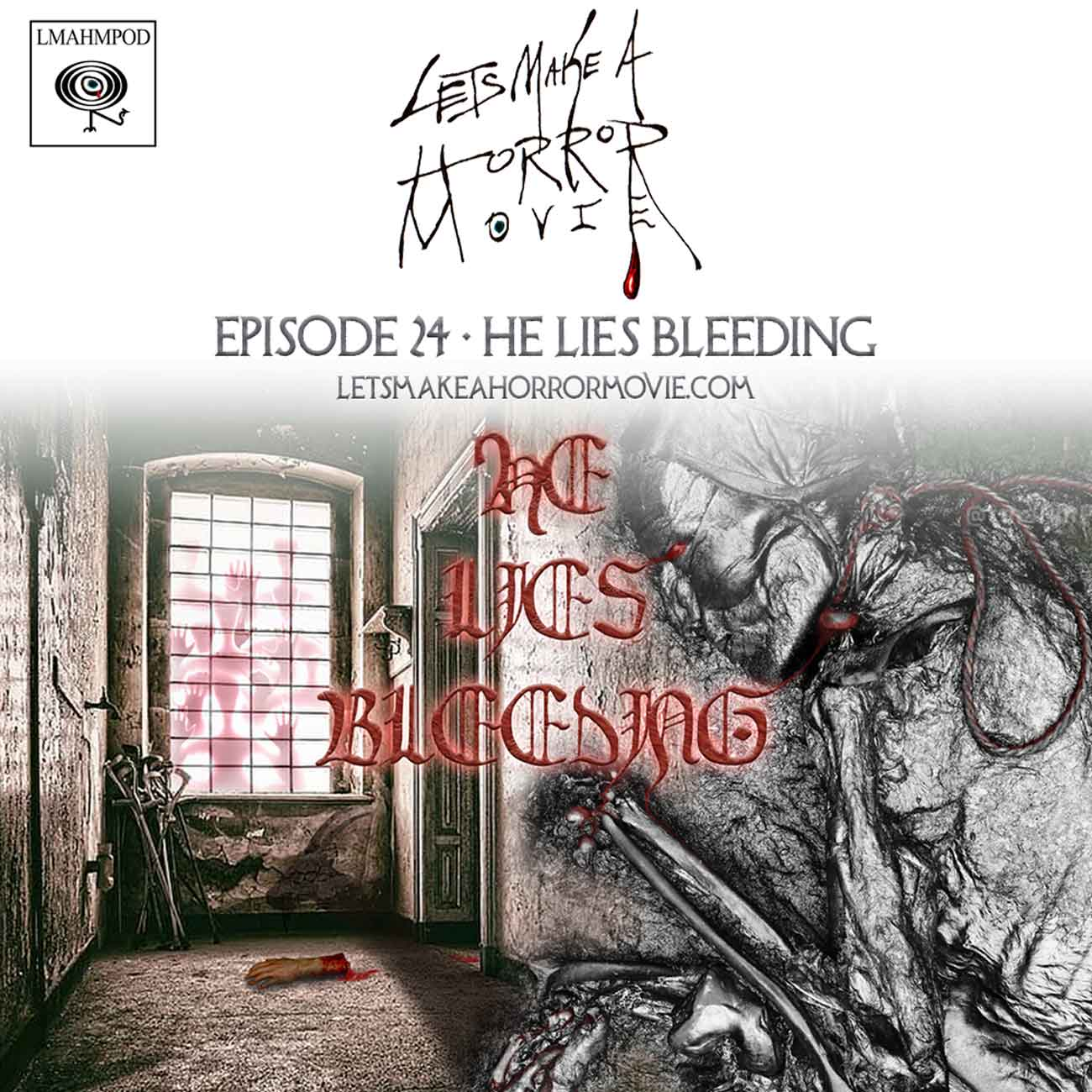 Episode 24: he Lies Bleeding