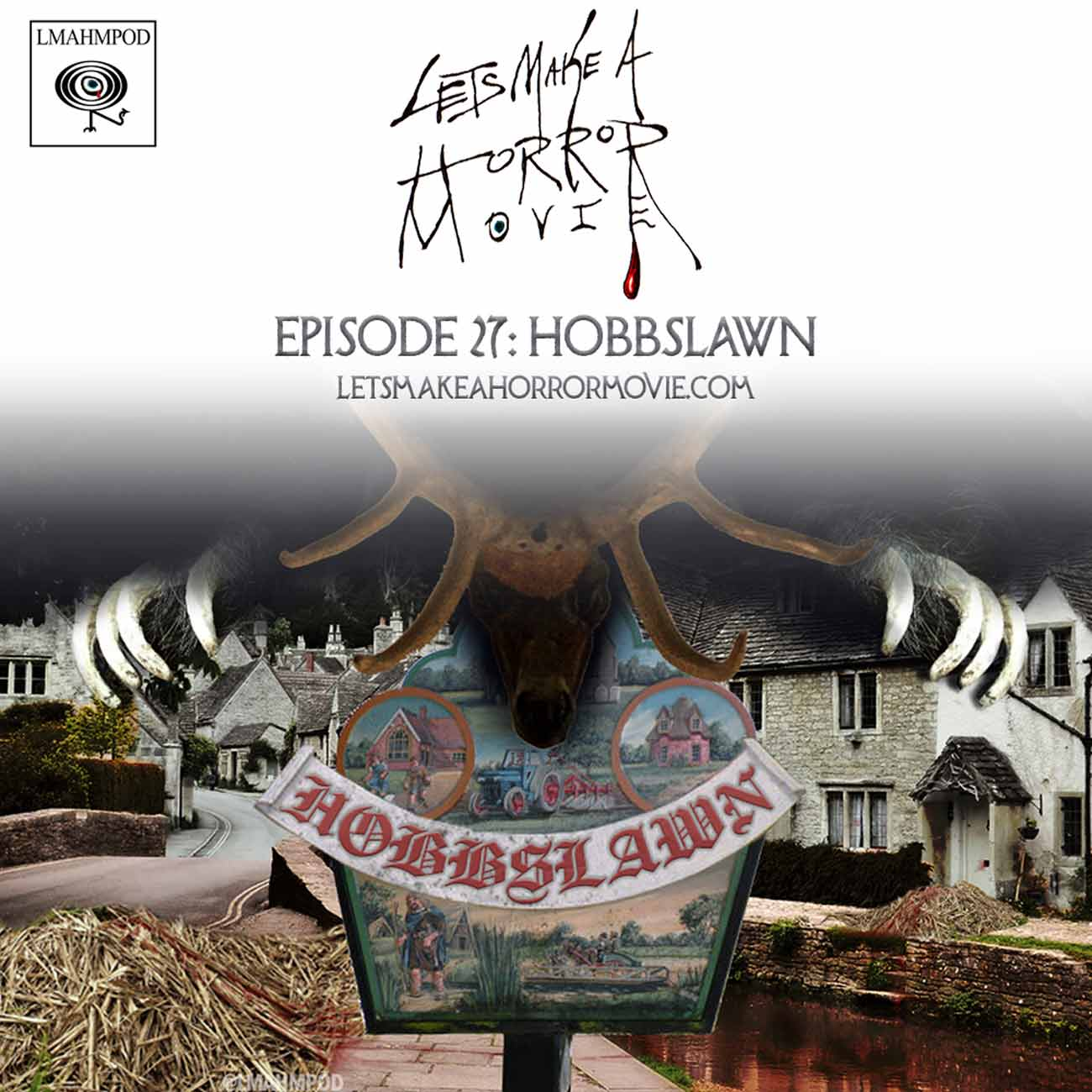 Episode 27: Hobbslawn (aka 'Hot Episode')