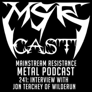 MSRcast 241: Interview with Jon Teachey of Wilderun