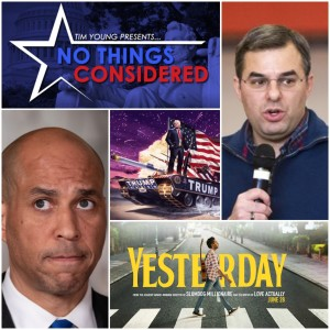No Things Considered: 4th of July for SJWs, Goodbye Amash, Booker Physically Brings in Voters, and a Movie Tim Can't Stand