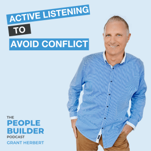 Active Listening to Avoid Conflict
