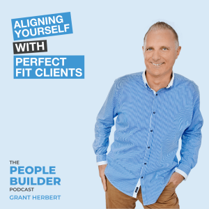 Aligning Yourself with Perfect Fit Clients