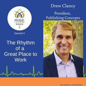 #09. The Rhythm of a Great Place to Work
