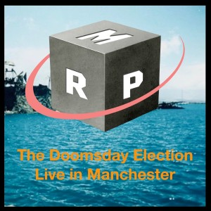 The Doomsday Election (Live in Manchester) | BONUS