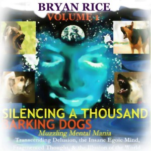 Silencing A Thousand Barking Dogs Episode 13 - When The Dog Bites: You Can't Let Sleeping Dogs Lay – Rescuing and Healing Abused and Stray and Dog Pain Patterns