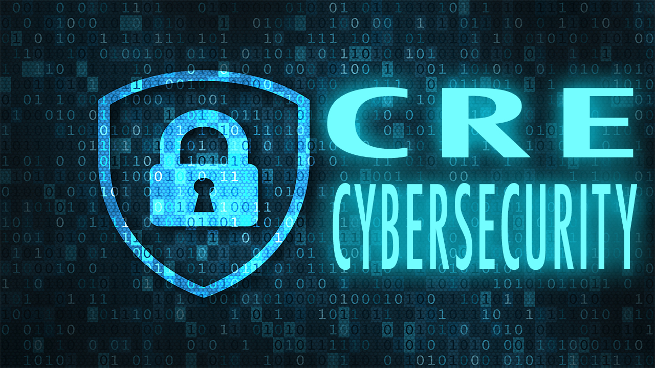 CRE Cybersecurity