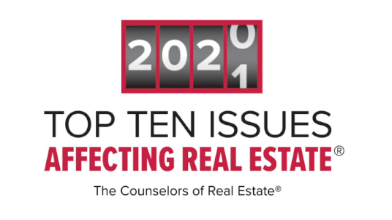 CRE Counselors Top Ten Issues Affecting Real Estate 2020-2021