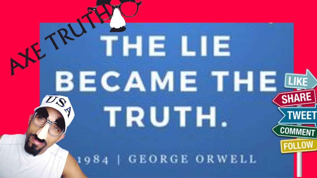 [AxeTruth.com] 07/16 Friday Follies Chopping Block – We're Living in a Time When Lies are TRUTH?