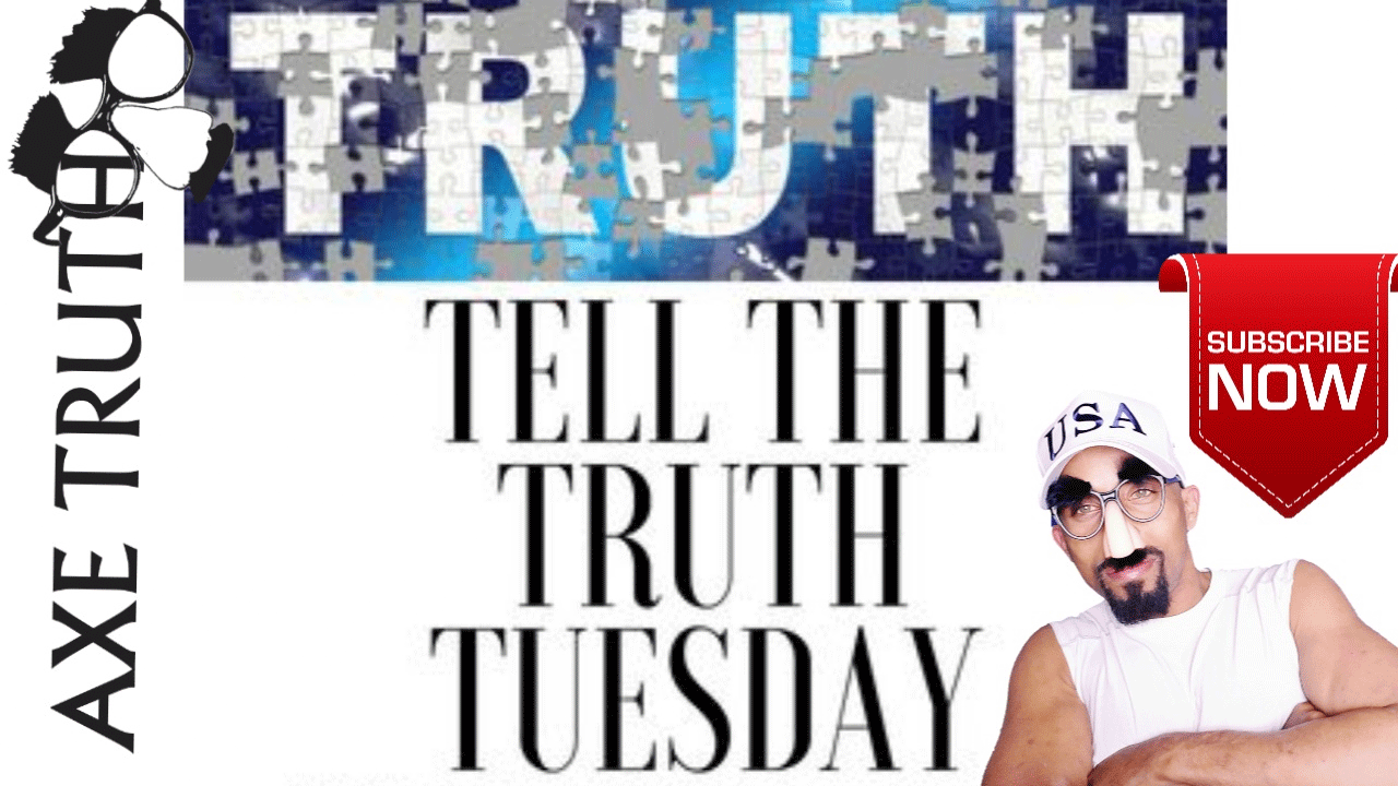 [AxeTruth.com] 07/13 Tell The Truth Tuesday Chopping Block