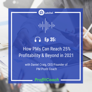 Ep 35: How PMs Can Reach 25% Profitability & Beyond in 2021