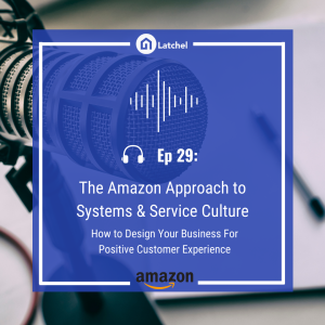 Ep 29: The Amazon Approach to Resident Service