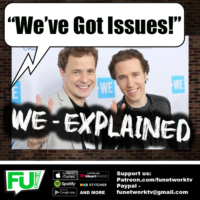 """WE'VE GOT ISSUES - """"WE"""" EXPLAINED!"""