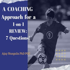 A COACHING approach for a 1on1 Review: The 7 Questions!