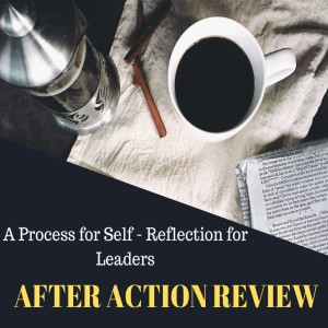 A SELF REFLECTION Process for Leaders & Managers