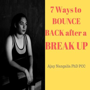 7 Ways to BOUNCE BACK from a BREAK UP!!