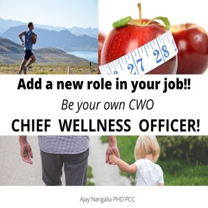Add a new role to your job! Be your own Chief WELLNESS Officer!!