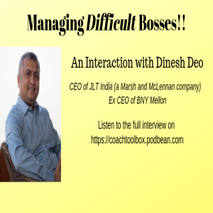 Managing a Difficult Boss Interaction with Dinesh Deo