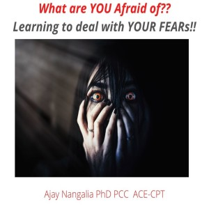 Learning to deal with Your FEARS!!