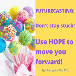 FUTURECASTING Using HOPE to Move YOU Forward!!