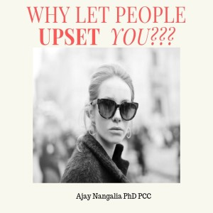 Why let people UPSET you??