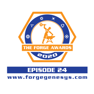 EPISODE 24 - The 2020 Forge Awards