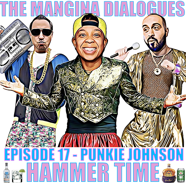 Episode 17 - Punkie Johnson it's Hammer Time!